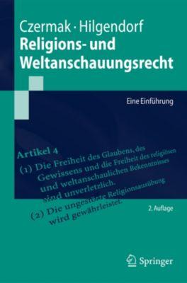 Springer-Lehrbuch: Religions- und Weltanschauungsrecht, Gerhard Czermak, Eric Hilgendorf