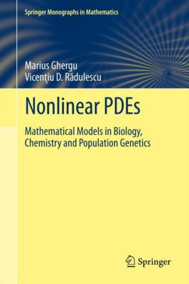 Springer Monographs in Mathematics: Nonlinear PDEs, Marius Ghergu, Vicentiu RADULESCU