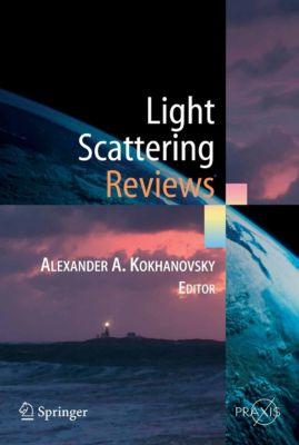 Springer Praxis Books: Light Scattering Reviews