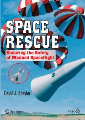 Springer Praxis Books: Space Rescue, Shayler David