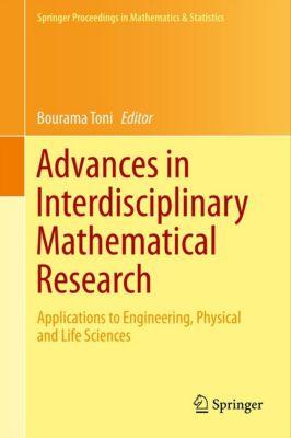 Springer Proceedings in Mathematics & Statistics: Advances in Interdisciplinary Mathematical Research