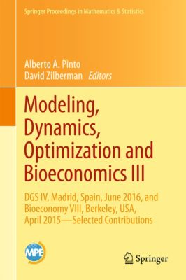 Springer Proceedings in Mathematics & Statistics: Modeling, Dynamics, Optimization and Bioeconomics III