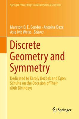 Springer Proceedings in Mathematics & Statistics: Discrete Geometry and Symmetry