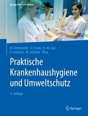 Springer Reference Medizin: Praktische Krankenhaushygiene und Umweltschutz