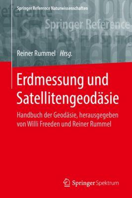 Springer Reference Naturwissenschaften: Erdmessung und Satellitengeodäsie