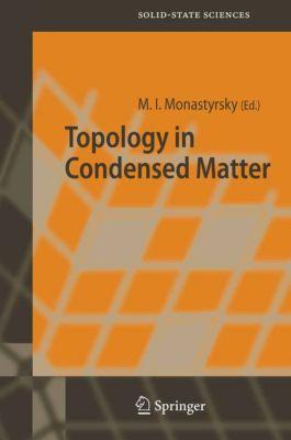 Springer Series in Solid-State Sciences: Topology in Condensed Matter