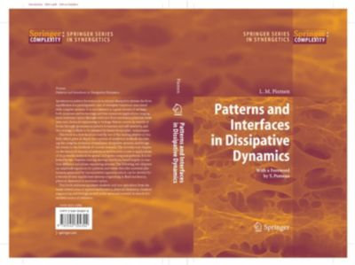 Springer Series in Synergetics: Patterns and Interfaces in Dissipative Dynamics, L.M. Pismen