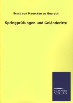 Springprüfungen und Geländeritte, Ernst von Maercken zu Geerath