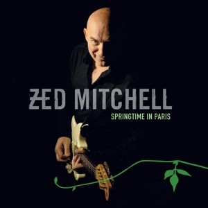 Springtime In Paris, Zed Mitchell