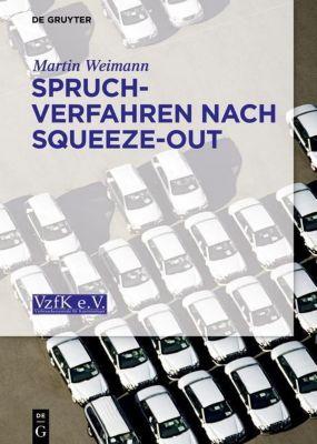 Spruchverfahren nach Squeeze-Out, Martin Weimann