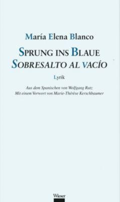 Sprung ins Blaue / Sobresalto al vacío - Maria E. Blanco |