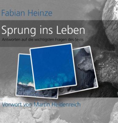 Sprung ins Leben, Fabian Heinze
