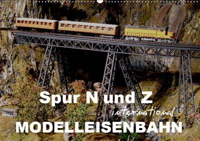 Spur N und Z international, Modelleisenbahn (Wandkalender 2019 DIN A2 quer), Klaus-Peter Huschka