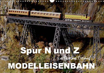 Spur N und Z international, Modelleisenbahn (Wandkalender 2019 DIN A3 quer), Klaus-Peter Huschka