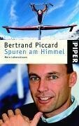 Spuren am Himmel, Bertrand Piccard
