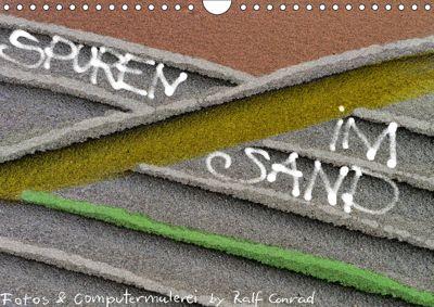 Spuren im Sand (Wandkalender 2019 DIN A4 quer), Ralf Conrad