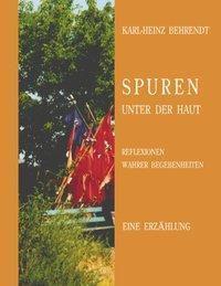 Spuren unter der Haut - Karl-Heinz Behrendt |