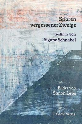Spuren vergessener Zweige - Sigune Schnabel |