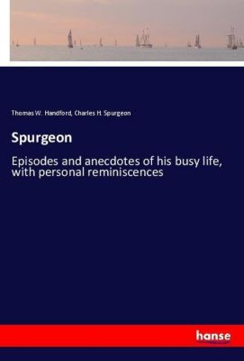 Spurgeon, Thomas W. Handford, Charles H. Spurgeon