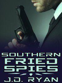 Spy Games: Southern Fried Spies, J.D. Ryan