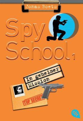 Spy School Band 1: In geheimer Mission - Jonas Boets  