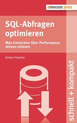 SQL-Abfragen optimieren, Robert Panther