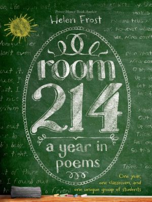 Square Fish: Room 214: A Year in Poems, Helen Frost