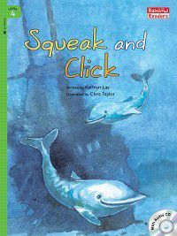 Squeak and Click, Kathryn Lay