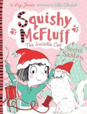 Squishy McFluff, the Invisible Cat: Meets Mad Nana Dot Buch