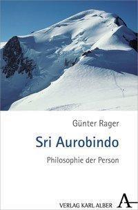 Sri Aurobindo, Günter Rager