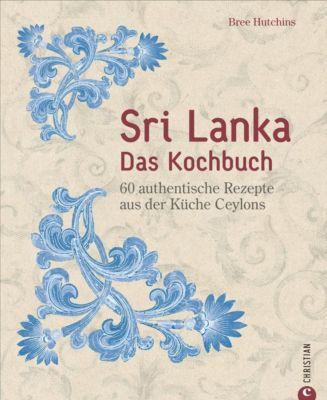 Sri Lanka - Das Kochbuch - Bree Hutchins  
