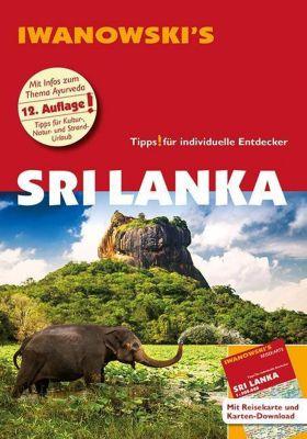 Sri Lanka - Reiseführer von Iwanowski, m. 1 Karte - Stefan Blank  