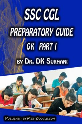 SSC CGL Preparatory Guide: General Knowledge (Part 1), Dr. DK Sukhani