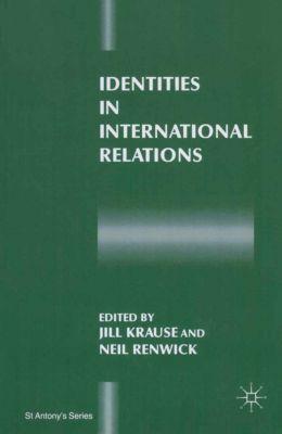 St Antony's: Identities in International Relations