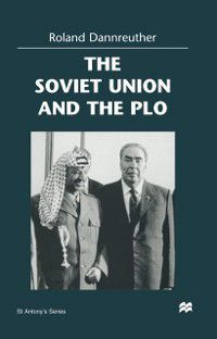 St Antony's Series: Soviet Union and the PLO, Roland Dannreuther