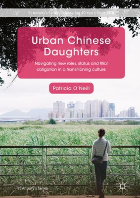 St Antony's Series: Urban Chinese Daughters, Patricia O'neill