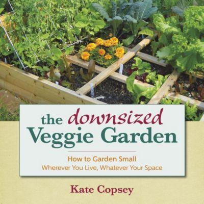 St. Lynn's Press: The Downsized Veggie Garden, Kate Copsey