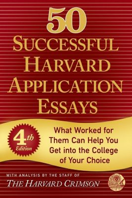 St. Martin's Griffin: 50 Successful Harvard Application Essays