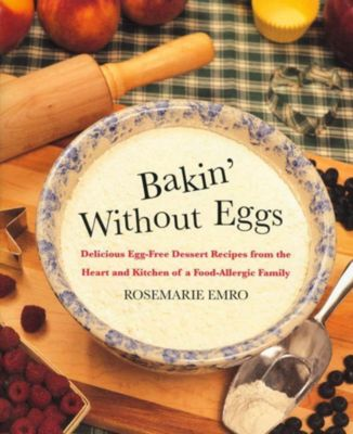 St. Martin's Griffin: Bakin' Without Eggs, Rosemarie Emro