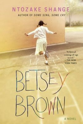 St. Martin's Griffin: Betsey Brown, Ntozake Shange