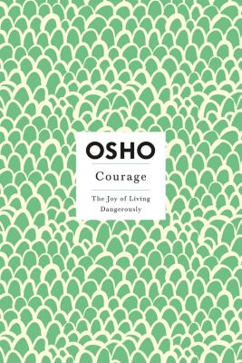 St. Martin's Griffin: Courage, Osho