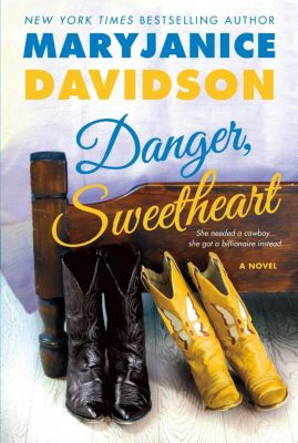 St. Martin's Griffin: Danger, Sweetheart, Mary Janice Davidson