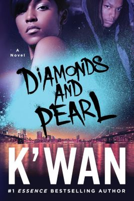 St. Martin's Griffin: Diamonds and Pearl, K'Wan