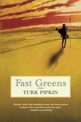 St. Martin's Griffin: Fast Greens, Turk Pipkin