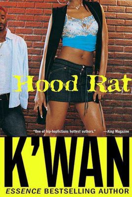 St. Martin's Griffin: Hood Rat, K'Wan