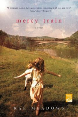 St. Martin's Griffin: Mercy Train, Rae Meadows