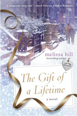 St. Martin's Griffin: The Gift of a Lifetime, Melissa Hill