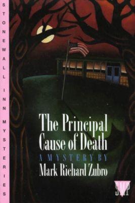 St. Martin's Griffin: The Principal Cause of Death, Mark Richard Zubro