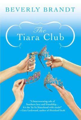 St. Martin's Griffin: The Tiara Club, Beverly Brandt