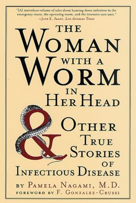 St. Martin's Griffin: The Woman with a Worm in Her Head, Pamela Nagami